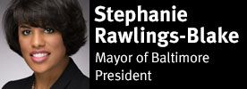 Mayor Stephanie Rawlings-Blake of Baltimore, President