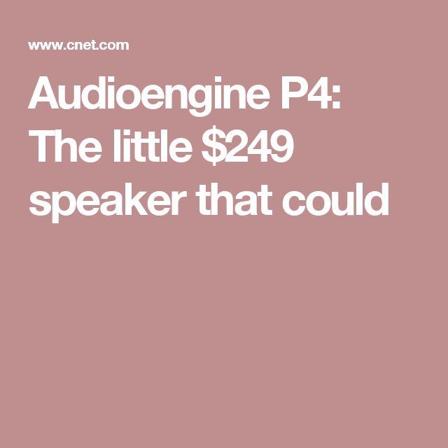 Audioengine P4: The little $249 speaker that could
