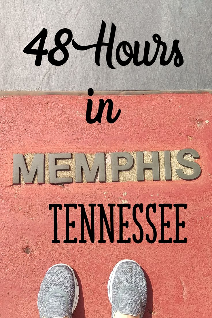 48 Hours in Memphis, Tennessee