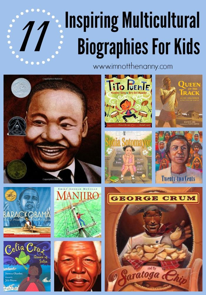 11 Inspiring Multicultural Biographies For Kids - I'm Not the Nanny