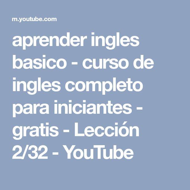 aprender ingles basico - curso de ingles completo para iniciantes - gratis - Lección 2/32 - YouTube