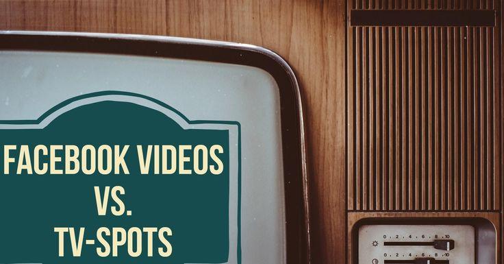 #Facebook Reichweite für Videos schlägt #TVSpots. #SocialMedia
