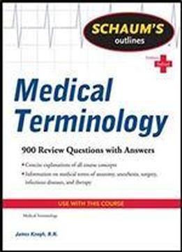 Schaum S Outline Of Medical Terminology Schaum S Outlines Free