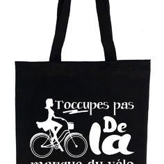 """Tote bag , sac de cours noir ou naturel """"t'occupes pas de la marque du vélo"""" couleur du dessin personnalisable"""