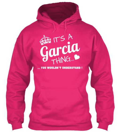 It's a GARCIA THING | Teespring