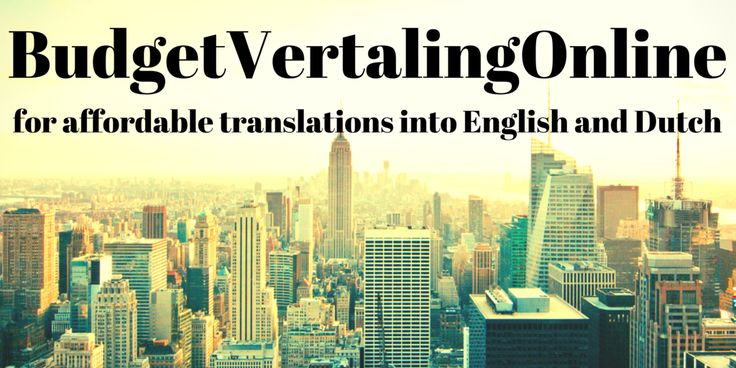 BudgetVertalingOnline for affordable translations into English and Dutch