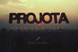 Projota Foco na Missão (Video Clipe) (2013) - BAIXAR R.A.P NACIONAL