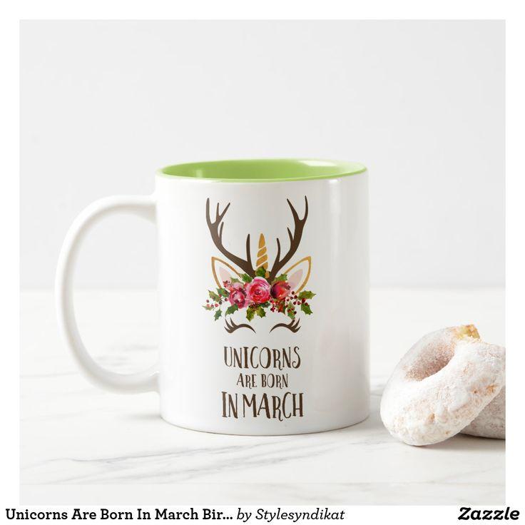 Unicorns Are Born In March Birthday Gift. Cute. Two-Tone Coffee Mug