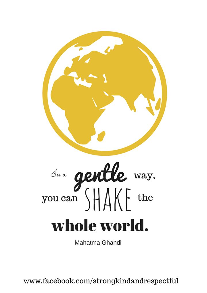 In a gentle way you can shake the whole world | Gandhi | Lulastic.co.uk