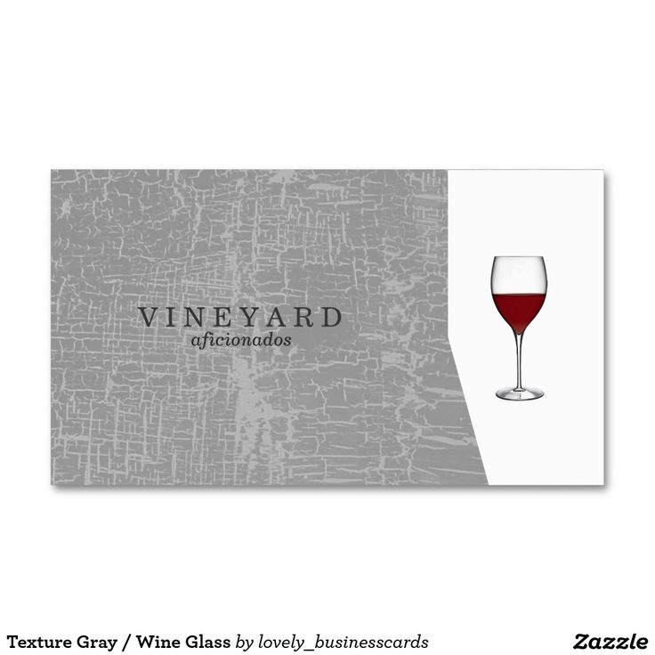 Texture Gray / Wine Glass Standard Business Card #wineglass #vineyard #vintage #businesscard #businessowner #professional #mastery #winetasting