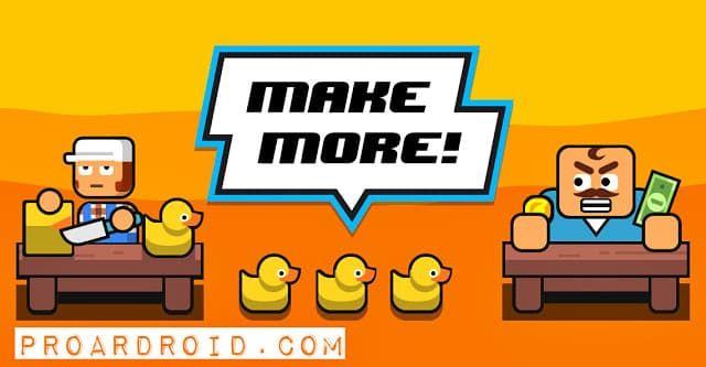 تحميل لعبة Make More V2 0 0 مهكرة كاملة للأندرويد اخر اصدار