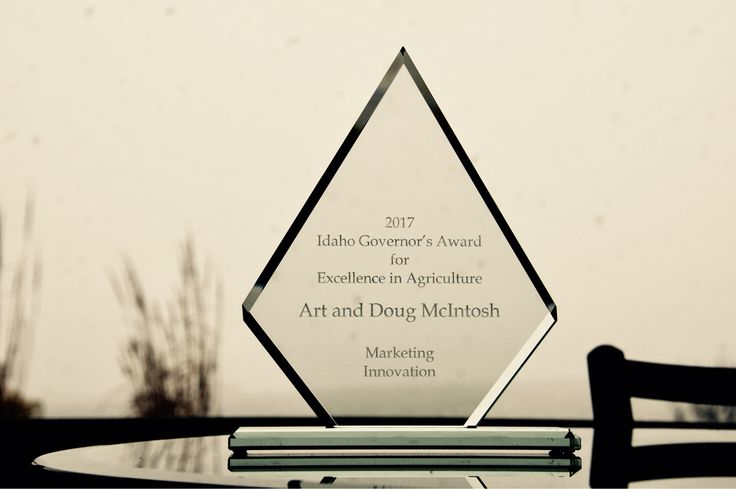 Idaho Governor's Award for Excellence in Agriculture • Marketing Innovation  Art and Doug McIntosh