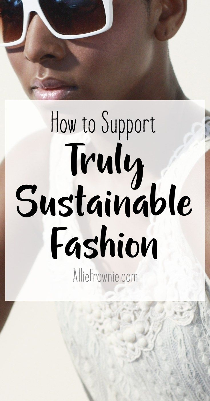 A comprehensive review of truly sustainable fashion | What defines sustainable fashion and how to profit as a business owner.