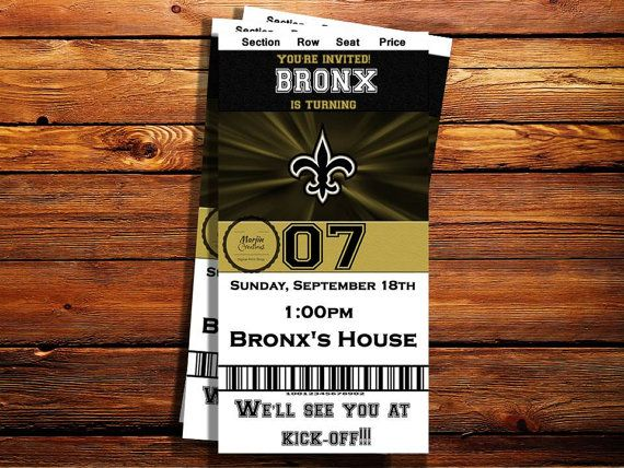 Check out this item in my Etsy shop https://www.etsy.com/listing/464677048/new-orleans-saints-ticket-birthday