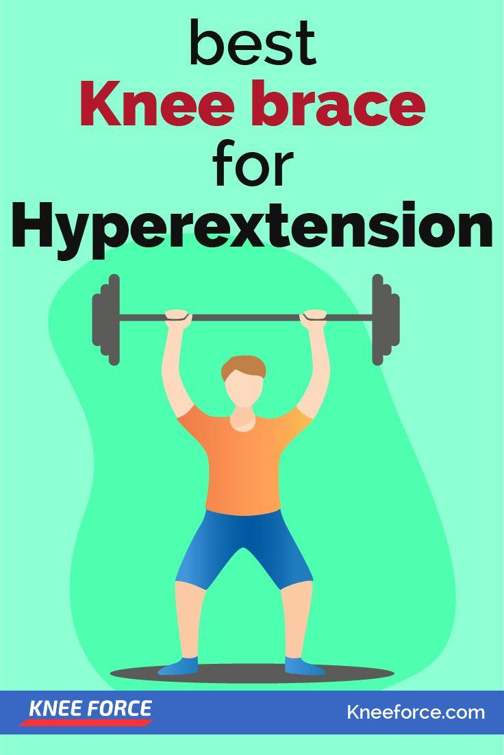 Best knee brace for hyperextension in 2020 knee brace