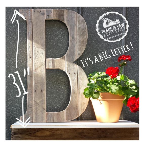 Check out this item in my Etsy shop https://www.etsy.com/listing/219932740/rustic-letter-b-big-wooden-letter-rustic