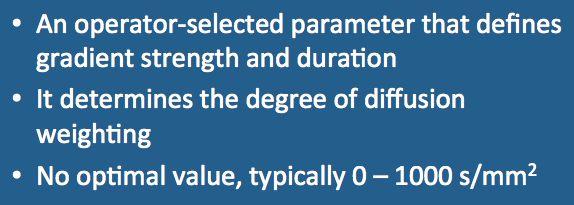 Diffusion MRI b-value