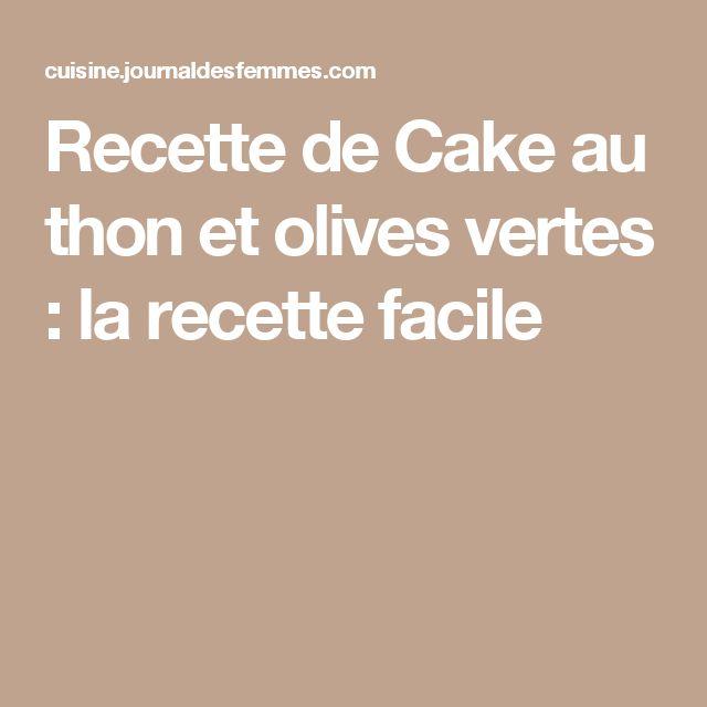 Cake au thon tomate olive