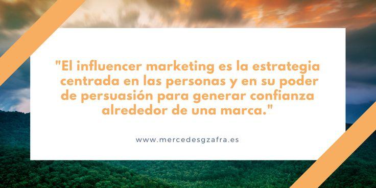 INFLUENCER MARKETING estrategia centrada en las personas y en su poder de persuasión para generara confianza alrededor de una marca. #marketing #influencers #influencermarketing #marketingdigital #marketingonline #socialmediamarketing #frases #frasesdemarketing