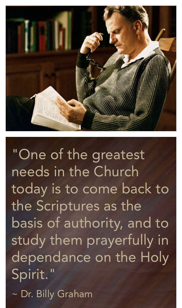 Billy Graham on the importance of Bible study for the Church.