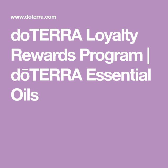 doTERRA Loyalty Rewards Program | dōTERRA Essential Oils