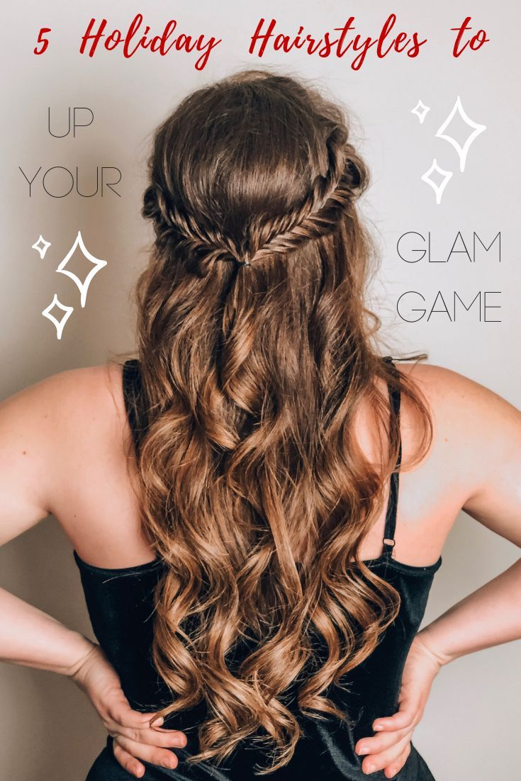 Need Some Easy Hairstyle Ideas For Your Christmas Party New Years Eve Waiting For Santa Look No Further H Feiertagsfrisuren Haar Styling Frisuren Langhaar