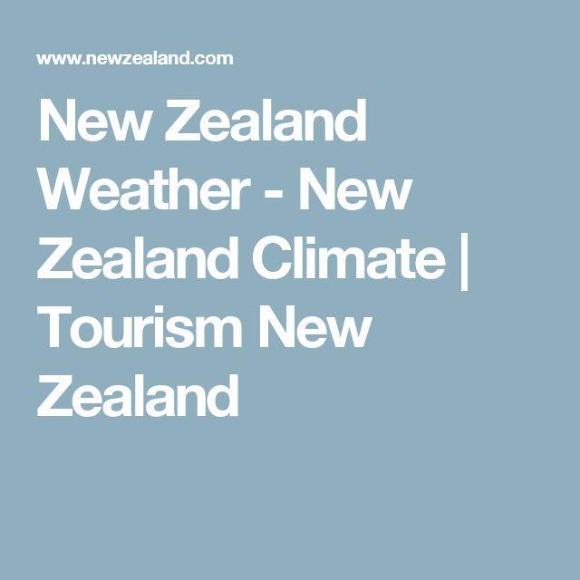 New Zealand Weather - New Zealand Climate   Tourism New Zealand