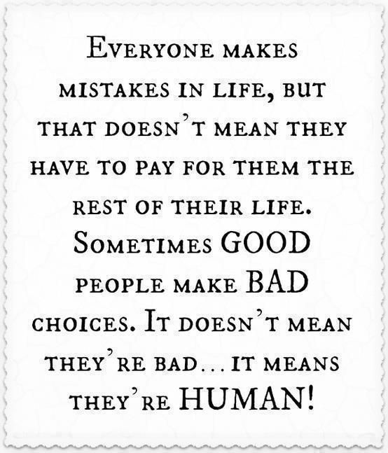 Awesome quote – Everyone makes mistakes in life