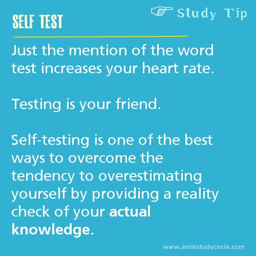 Self test is best method to evaluate yourself.