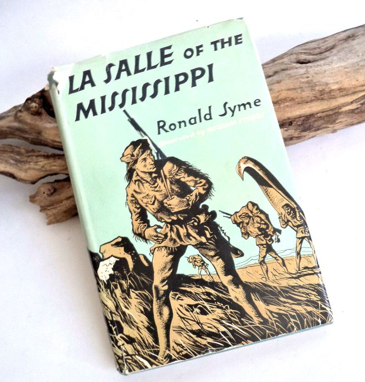 Rare 1953 First Edition La Salle of the Mississippi by Syme Book, Explorer La Salle, Adventure, American History, Biography, Illustrated art by MushkaVintage3 on Etsy