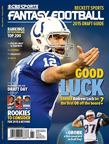 CBS Sports 2015 Fantasy Football Draft Guide - CBS Sports brings you the only Fantasy Football publication you'll need to dominate your league: 2015 Beckett Sports/CBS Sports FANTASY FOOTBALL Guide. With in-depth analysis from CBS Sports Senior Fantasy Writers Jamey Eisenberg and Dave Richard, the 2015 Beckett Sports/CBS Sports FANTASY... - http://ehowsuperstore.com/bestbrandsales/magazines/cbs-sports-2015-fantasy-football-draft-guide