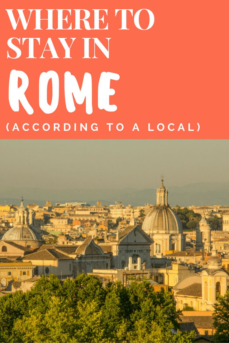 Where to Stay in Rome: The Best Areas to Stay in Rome According to a Local  | Rome Travel Tips | Rome Best Neighborhoods via @WanderTooth