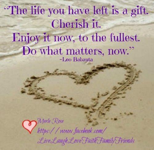 cherish family quotes | Cherish Life Quotes. QuotesGram