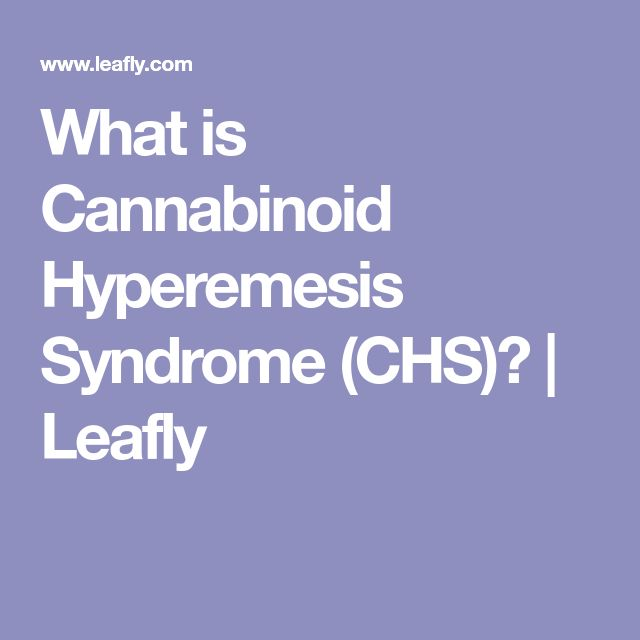 What is Cannabinoid Hyperemesis Syndrome (CHS)? | Leafly