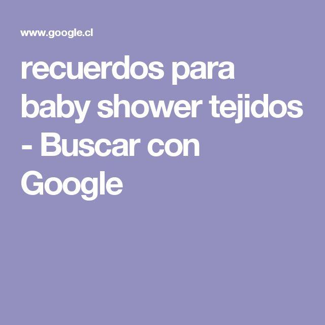 recuerdos para baby shower tejidos - Buscar con Google