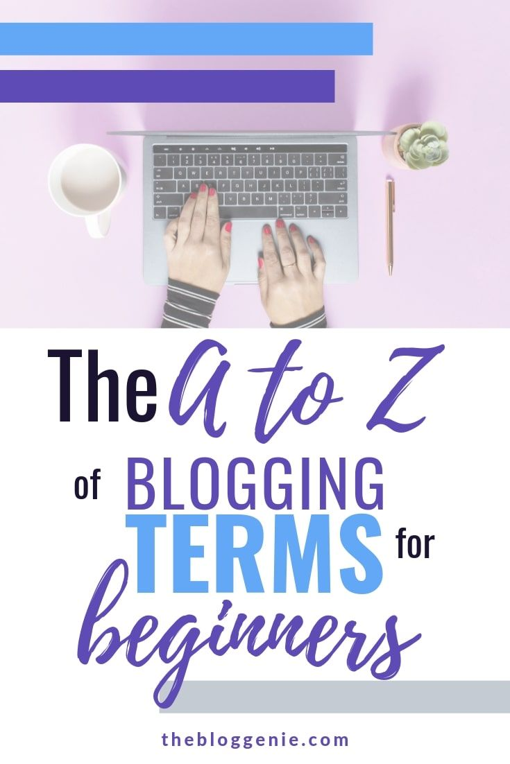 The A Z Of Blogging Terms For Beginners Wordpress Plugins Blog