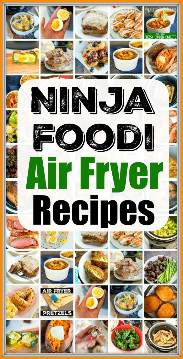 Best Ninja Air Fryer Recipes For Breakfast Lunch Dinner And Dessert If You Have A Air Fryer Recipes Chicken Air Fryer Recipes Easy Air Fryer Recipes Healthy