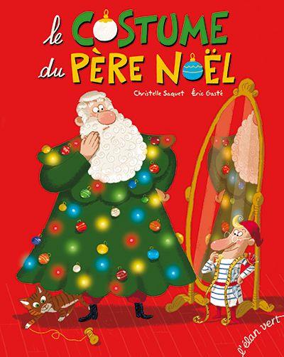 Un accroc dans le costume du Père Noël le 24 au soir, l'occasion est trop belle de lui faire essayer des différentes tenues.
