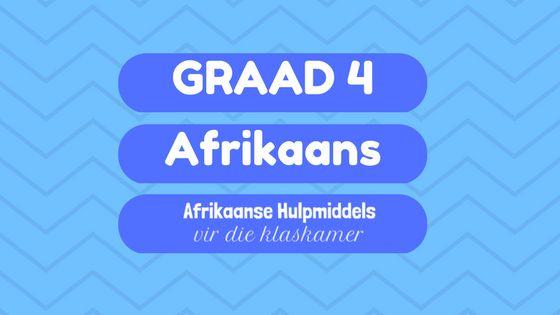 Hulpmiddels in Afrikaans vir graad 4