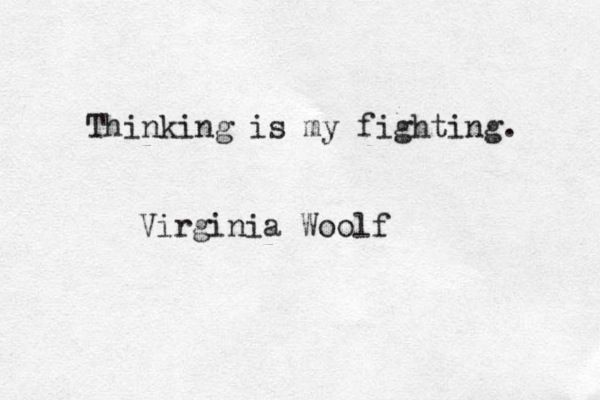 Virginia Woolf, in her essay Thoughts on Peace in an Air Raid, dated May 15, 1940 INFJ