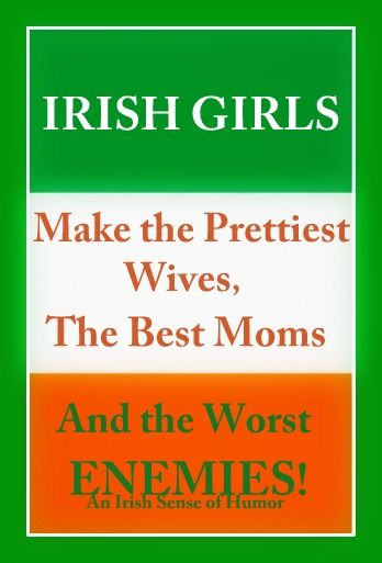 Irish Girls ...