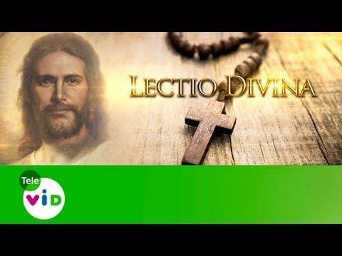 Armonia Espiritual: Evangelio Del Día   Lectio Divina (11 De Junio De ...