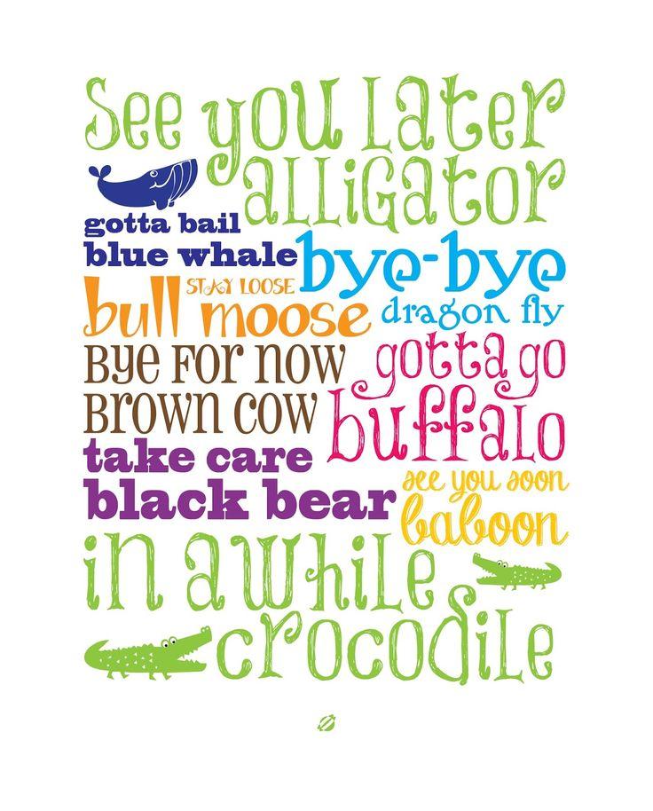 FREE PRINTABLE - See You Later Alligator - LostBumblebee
