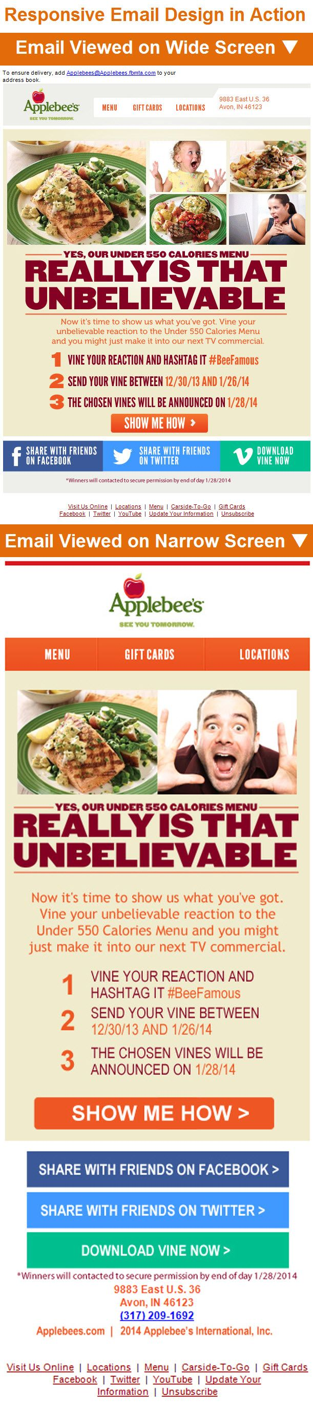Applebee's >> sent 1/21/14 >> Amanda, Don't miss your chance to be in our next commercial >> This responsive email from Applebee's stands out by welcoming subscribers to be a part of the excitement around their Under 550 Calories Menu and, in particular, by using Vine to crowdsource content for their commercial. —Amanda Miller, Marketing Consultant, Salesforce ExactTarget Marketing Cloud