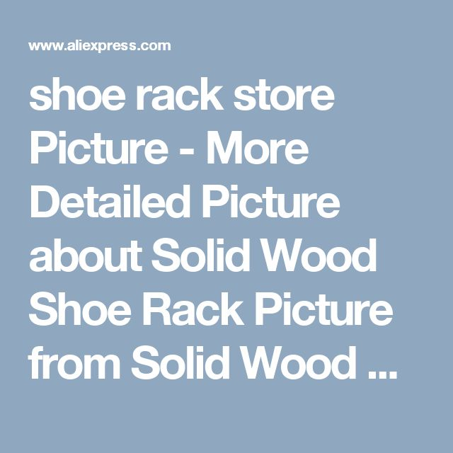 shoe rack store Picture - More Detailed Picture about Solid Wood Shoe Rack Picture from Solid Wood Table Tops, Countertops, Butcher Block, Decking | Aliexpress.com | Alibaba Group
