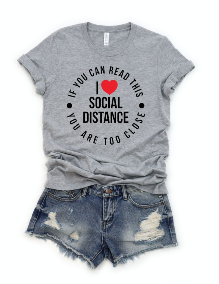 I Love Social Distance, If You Can Read This You are Too