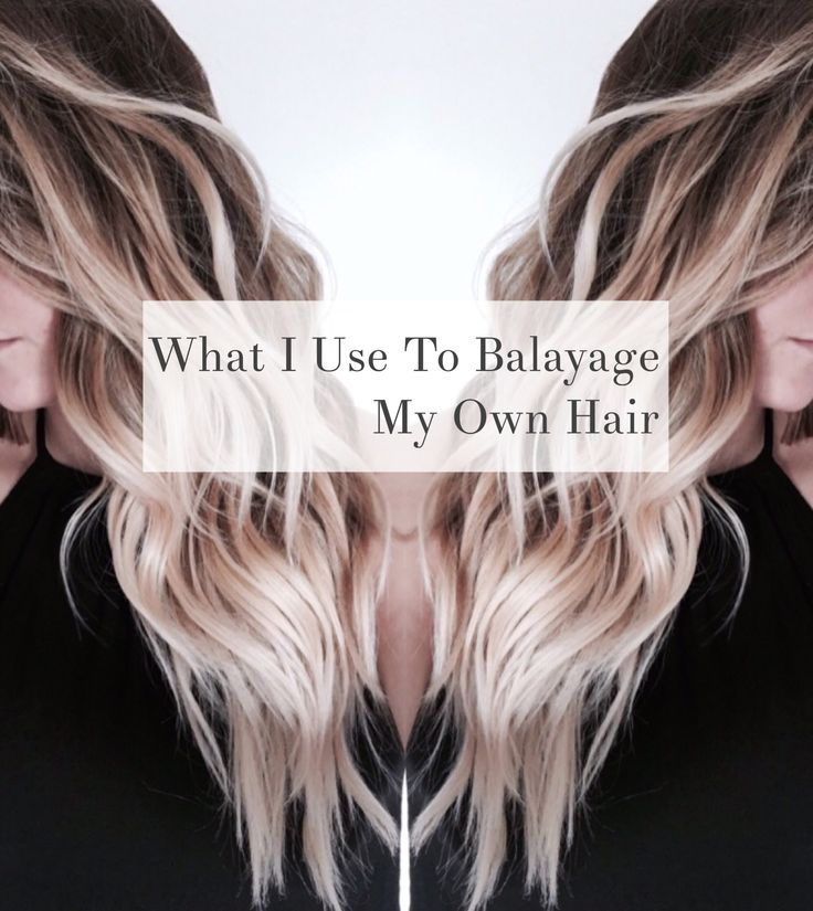 What I Use To Balayage My Own Hair Balayage Hair