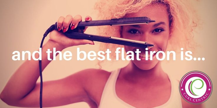 and the best flat iron is...