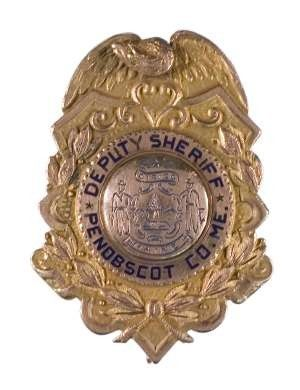 Penobscot county sheriff badge | ... gold on this penobscot county deputy sheriff badge the 10 karat gold