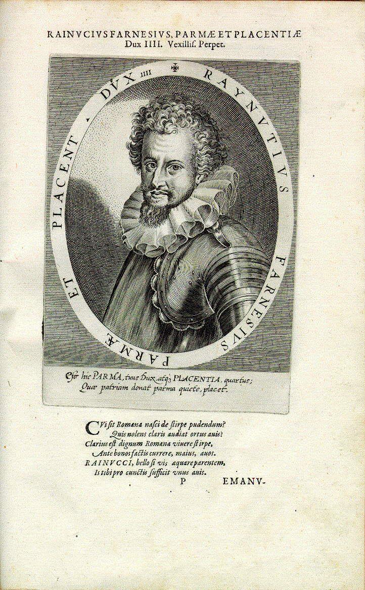 Ranuccio I. Farnese, Herzog von Parma und Piacenza (*1569, reg. 1592-1622)